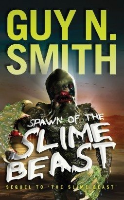 Spawn Of The Slime Beast Guy N Smith