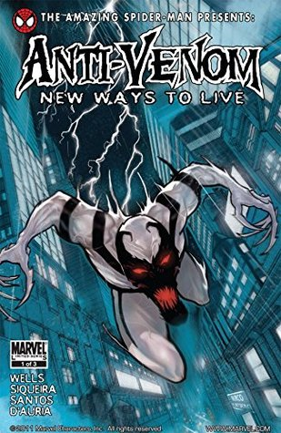 Spider-Man Presents: Anti-Venom #1 (of 3) (Amazing Spider-Man Presents: Anti Venom - New Ways to Live)  by  Zeb Wells