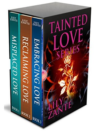 Tainted Love Series Boxed Set Lily Zante