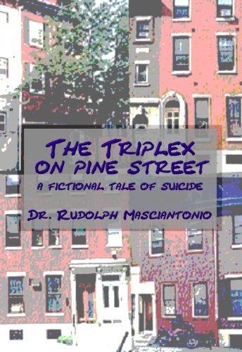 The Triplex on Pine Street  by  Rudolph Masciantonio