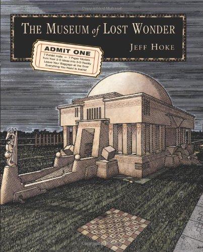 Museum of Lost Wonder Jeff Hoke
