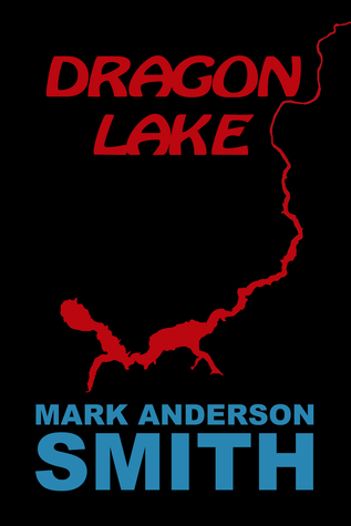 Dragon Lake Mark Anderson Smith