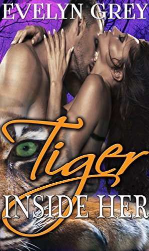 Tiger Inside Her Evelyn Grey