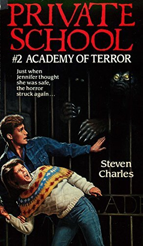 Academy of Terror (Private School Book 2)  by  Steven Charles