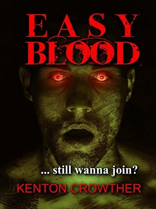 Easy Blood: Days and Nights with the Debonair Vampire  by  Kenton Crowther