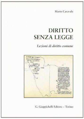Diritto senza legge  by  Mario Caravale