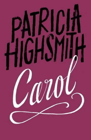 Carol: A Virago Modern Classic Patricia Highsmith
