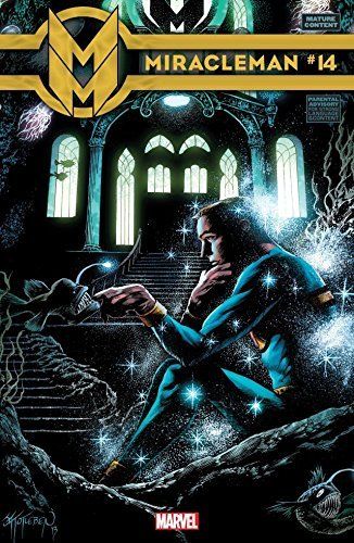 Miracleman #14  by  Alan Moore