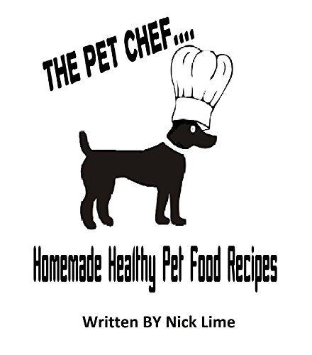 The Pet Chef: Pet treat recipes Keith Detwiler