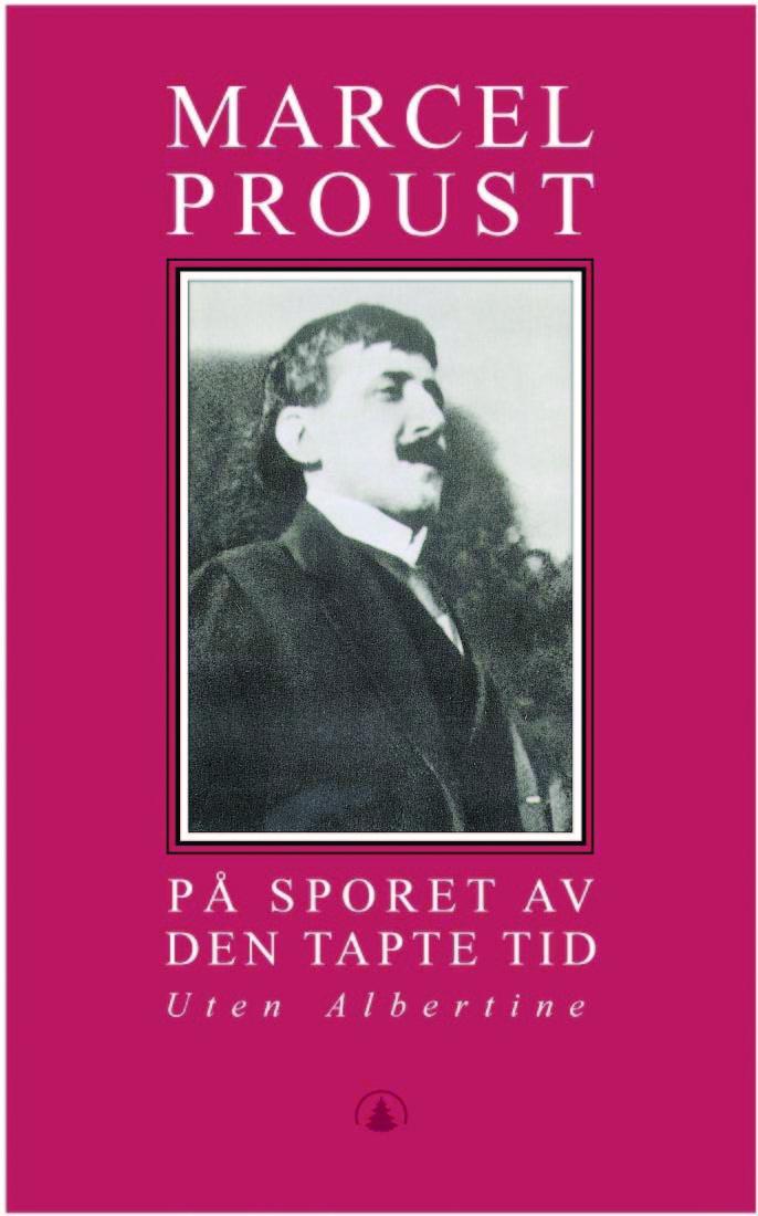 Uten Albertine (På sporet av den tapte tid, #6)  by  Marcel Proust
