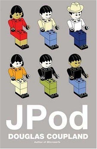 JPod: A Novel  by  Douglas Coupland