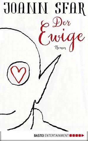 Der Ewige: Roman  by  Joann Sfar