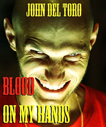 Blood on my Hands John Del Toro