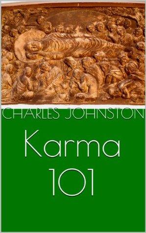 Karma 101  by  Charles Johnston