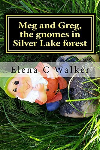 Meg and Greg, the gnomes in Silver Lake forest Elena Walker