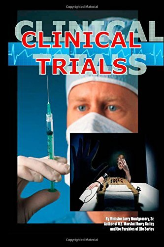 Clinical Trials  by  Larry Montgomery, Sr.