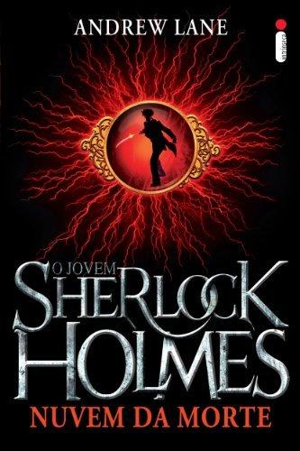 Nuvem da morte (O jovem Sherlock Holmes Livro 1)  by  Andy Lane