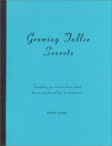 Growing Taller Secrets  by  Robert Grand