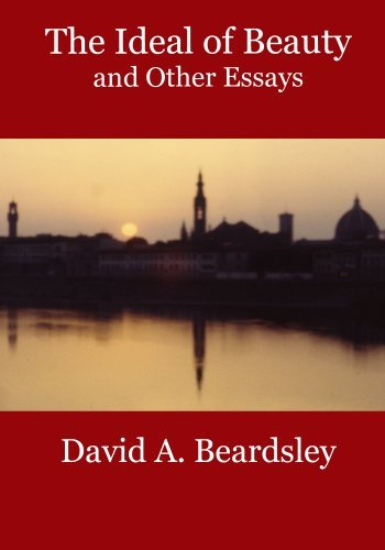 The Ideal of Beauty and Other Essays  by  David A. Beardsley