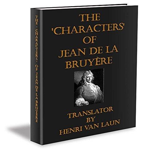 The Characters of Jean de La Bruyère Jean de La Bruyère