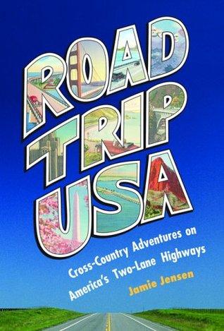 Road Trip USA: Great River Road  by  Jamie Jensen
