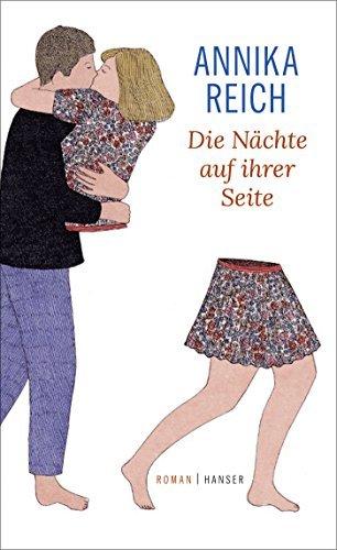 Die Nächte auf ihrer Seite: Roman  by  Annika Reich