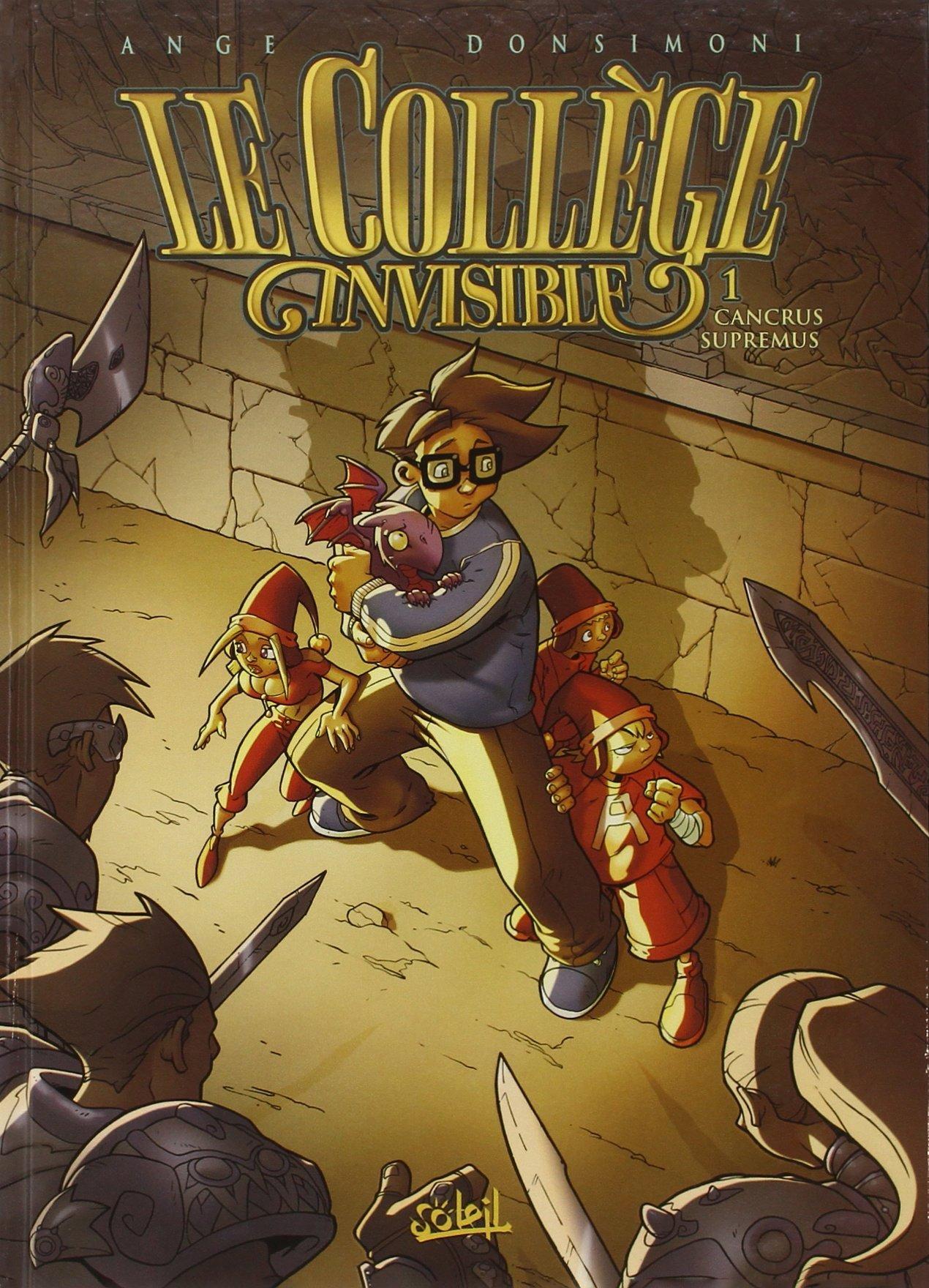 Cancrus Suppremus (Le Collège Invisible, #1) Ange