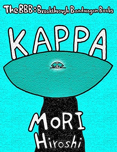 Kappa  by  Hiroshi Mori