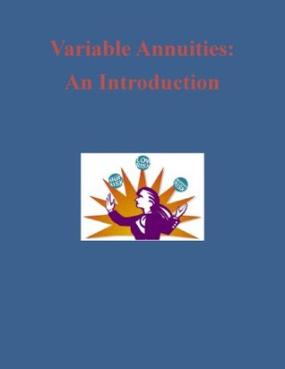 Variable Annuities: An Introduction U.S. Securities and Exchange Commission