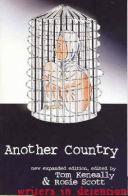 Another Country: Writers in Detention  by  Rosie Scott