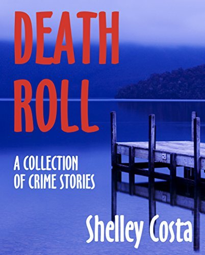 Death Roll Shelley Costa