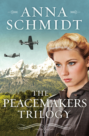 The Peacemakers Trilogy: A 3-Book Romance Series of Quakers Who Persevere Through World War II Anna Schmidt