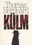 Külm Thomas Bernhard