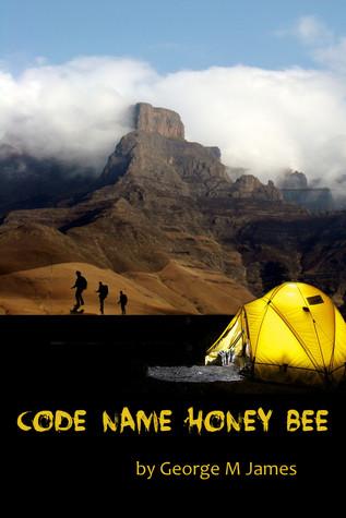 Code Name Honey Bee George M. James