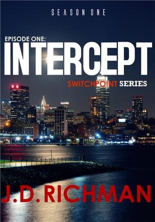 Intercept. Switch Point Series  by  J.D Richman