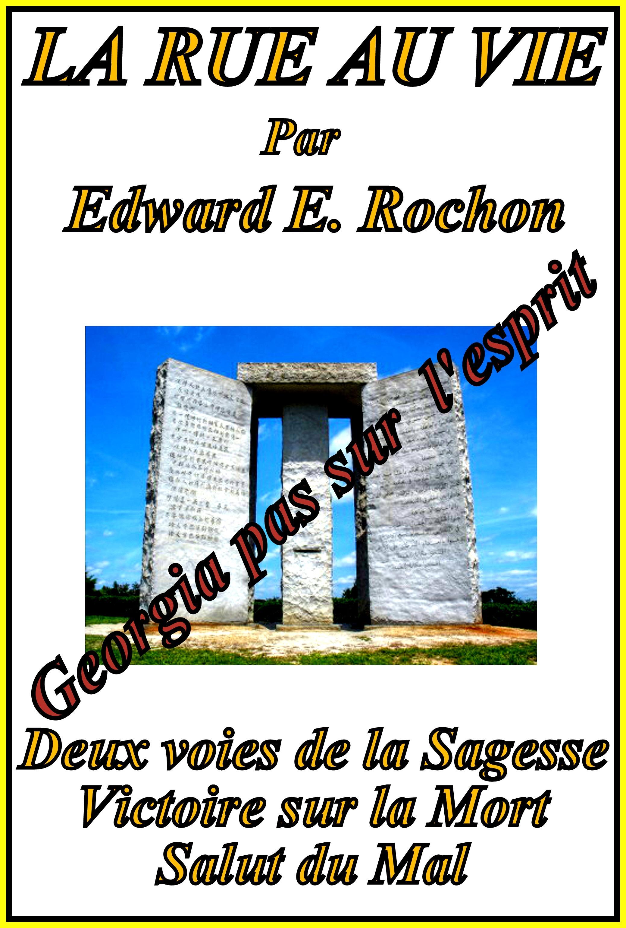 La Rue au Vie Edward E. Rochon