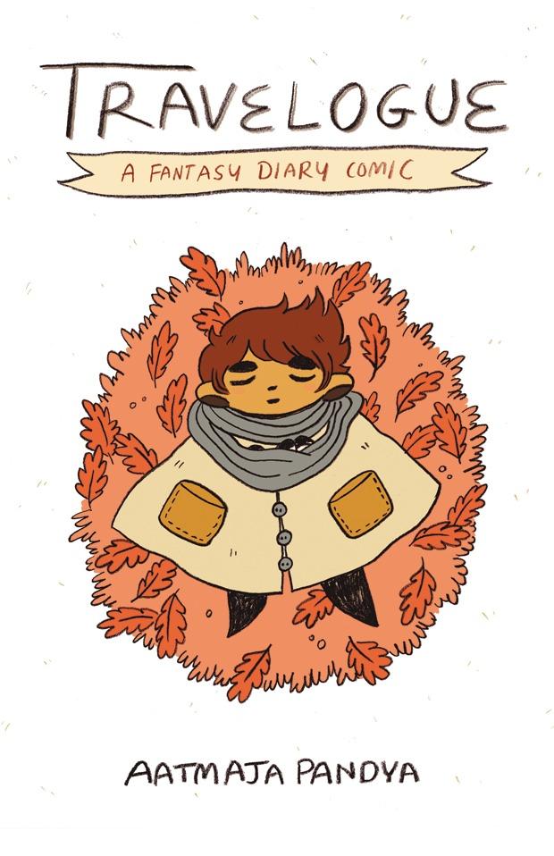 Travelogue: A Fantasy Diary Comic  by  Aatmaja Pandya