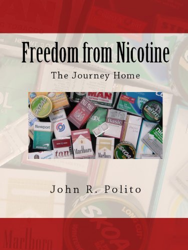 Freedom from Nicotine - The Journey Home  by  John R. Polito