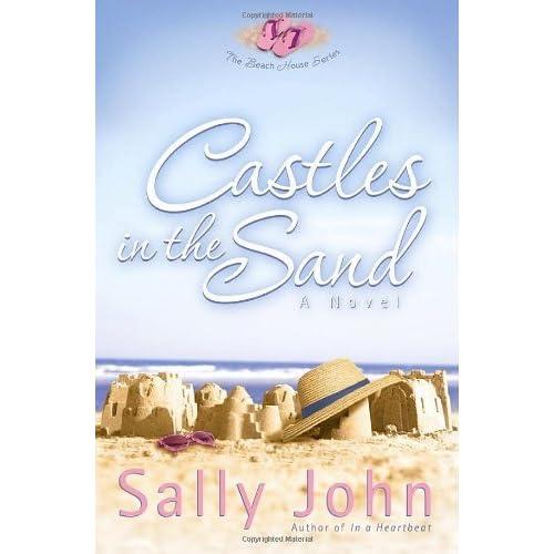 The Beach House Book: Castles In The Sand (The Beach House #2) By Sally John