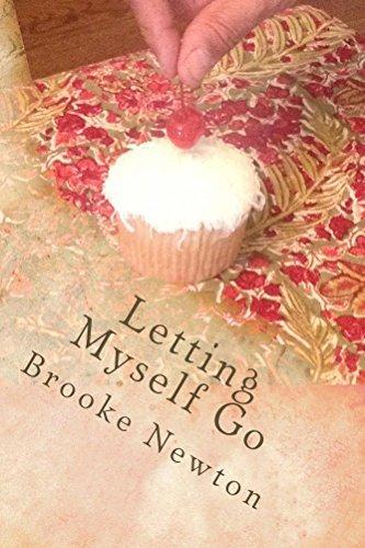Letting Myself Go Brooke Newton