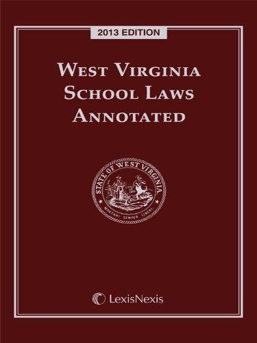 West Virginia School Laws Annotated, 2013 Edition Publishers Editorial Staff