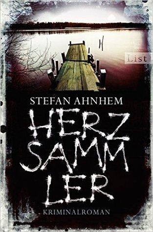 Herzsammler (Fabian Risk, #2)  by  Stefan Ahnhem