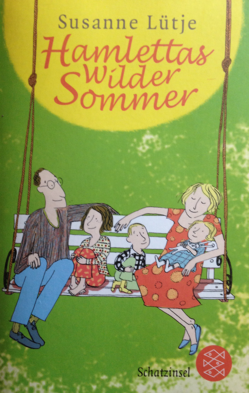 Hamlettas wilder Sommer  by  Susanne Lütje