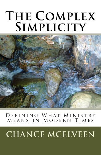 The Complex Simplicity  by  Chance McElveen