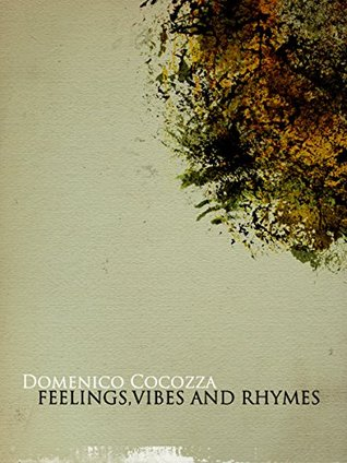 Feelings, vibes and rhymes Domenico Cocozza