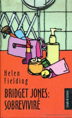 Bridget Jones, sobreviviré (Bridget Jones, #2)  by  Helen Fielding