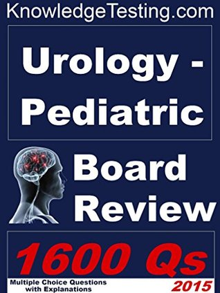 Pediatric Urology Board Review (Board Review in Pediatric Urology Book 1)  by  Malcolm Leighs