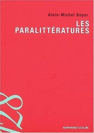 Les paralittératures  by  Alain-Michel Boyer