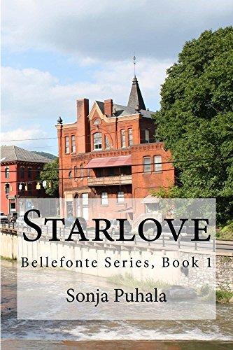 Starlove: Bellefonte Series, Book 1  by  Sonja Puhala
