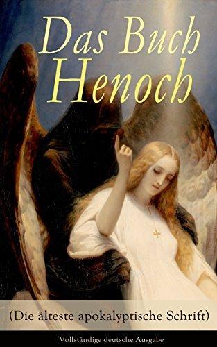 Das Buch Henoch (Die älteste apokalyptische Schrift) - Vollständige deutsche Ausgabe: Äthiopischer Text Anonym